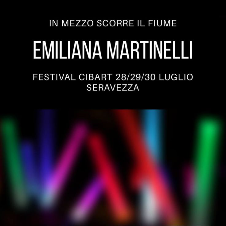 BLOWING THE LIGHT  Emiliana Martinelli Festival Cibart 28/29/30 LUGLIO 2017 Seravezza (LU)