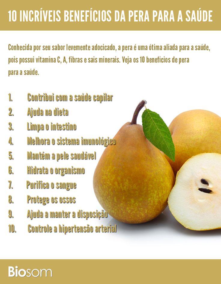 Clique na imagem e veja os 10 benefícios de pera a a saúde. #alimento #infográfico #alimentação #alimentaçãosaudavel #bem estar #saúde