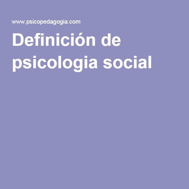 Definición de psicologia social