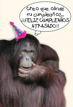 """Feliz cumple atrasado"" printable card. Customize, add text and photos. print for free!"