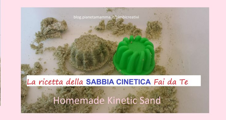 Sabbia Cinetica Fai da te - Homemade Kinetic Sand
