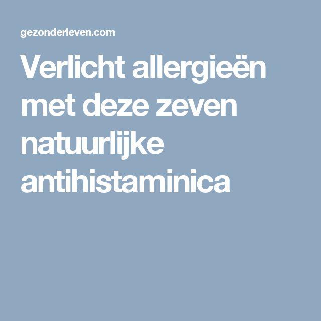 Verlicht allergieën met deze zeven natuurlijke antihistaminica