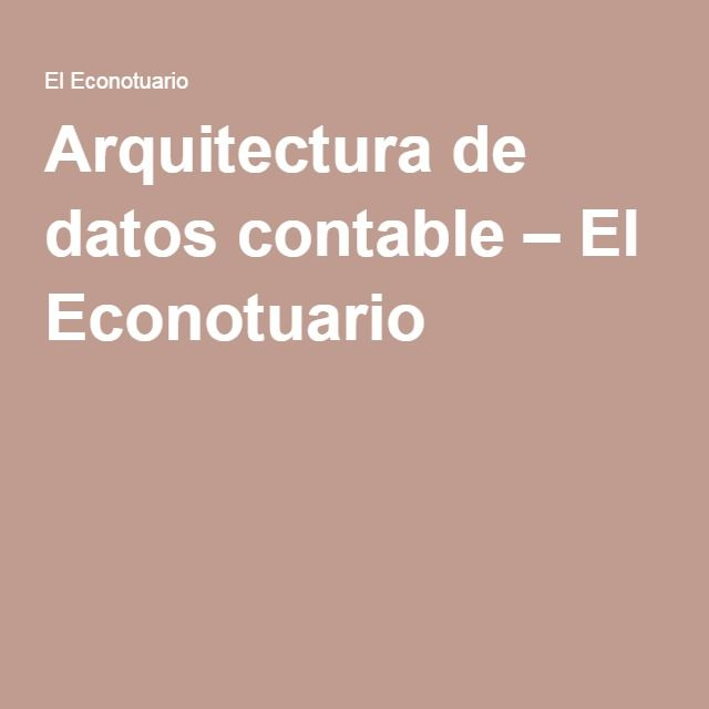 Arquitectura de datos contable – El Econotuario