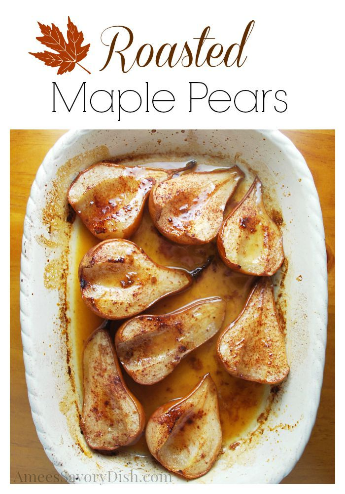 These Roasted Maple Pears are the perfect sweet treat for our fall flavors theme for Sunday Supper.  Happy Fall ya'll!