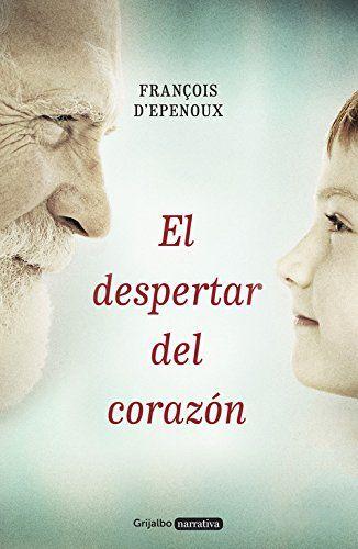 El despertar del corazón (NARRATIVA GRIJALBO) de FRANÇOIS... https://www.amazon.es/dp/8425353424/ref=cm_sw_r_pi_dp_x_wwK9xbQTJYAKM