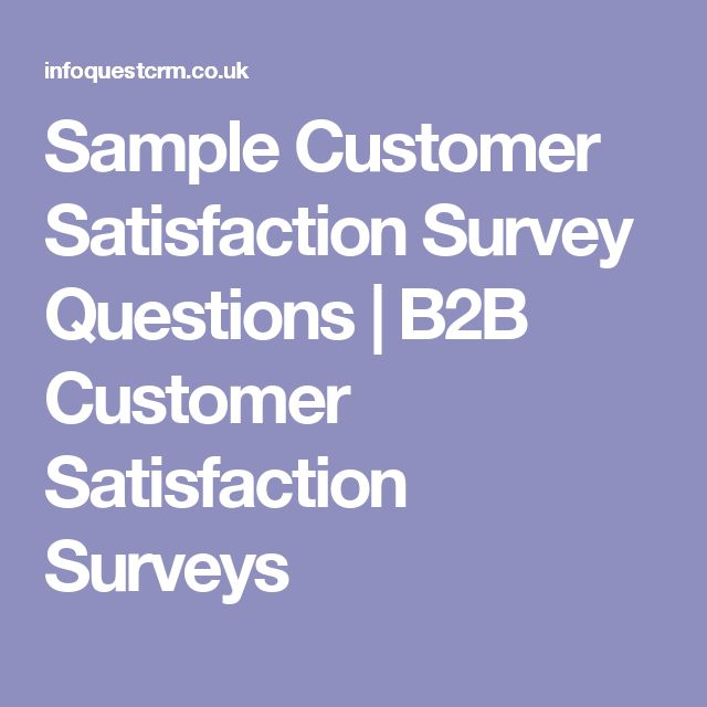 Sample Customer Satisfaction Survey Questions B2B Customer - sample customer satisfaction survey