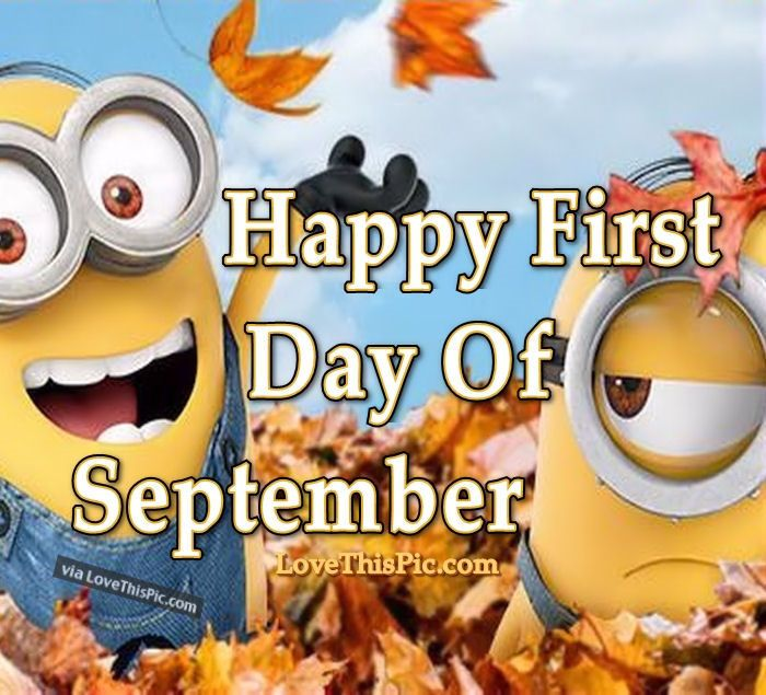 Happy First Day Of September