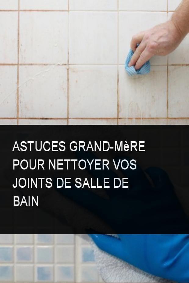 Astuces Grand Mere Pour Nettoyer Vos Joints De Salle De Bain Nettoye Nettoyer Bain Joint Joints Astuce Astuces Grandmere Salle Tile Floor Diy Flooring
