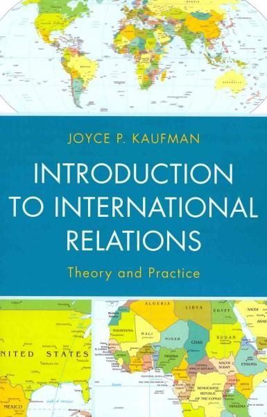 This clear and concise text takes as its starting point the theoretical frameworks that are the foundation of current international relations. Kaufman explains the traditional theories, but also makes
