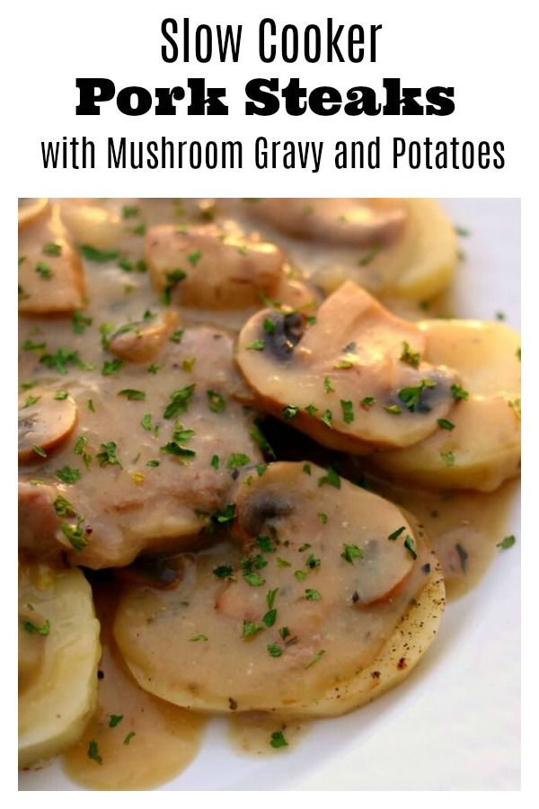 slow cooker pork shoulder steaks with mushrooms potatoes and gravy recipe slow cooker pinterest slow cooker pork shoulder pork shoulder steak and