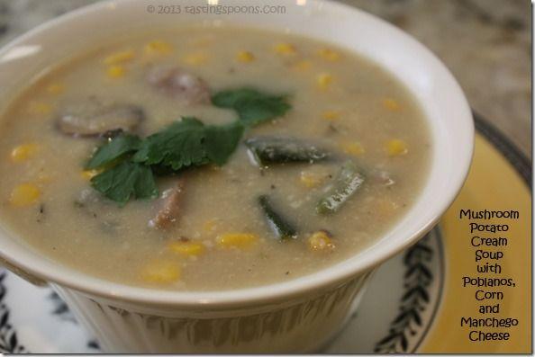 hearty wintertime soup: MUSHROOM, POTATO CREAM SOUP with POBLANOS ...