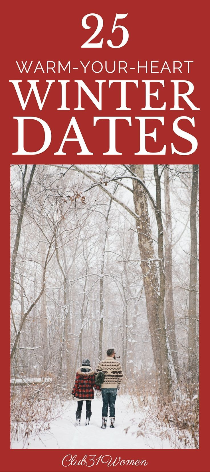 50 Winter Date Ideas! SO MANY great ideas for fun winter dates ...