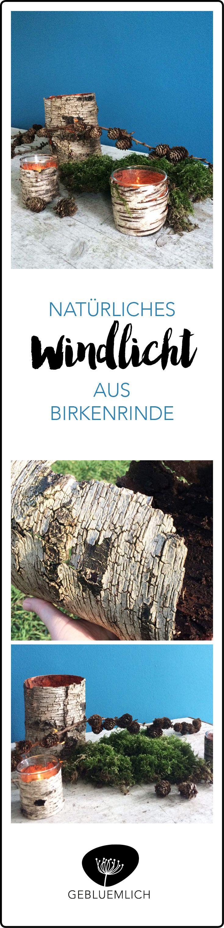 Aus Birkenrinde könnt Ihr ruckizucki ein stimmungsvolles Windlicht basteln.