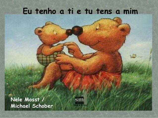 Eu tenho a ti e tu tens a mim Nele Mosst / Michael Schober