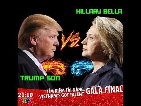 Góc Thư Giãn - Trump Son vs Hillary Bella Đi Thi Vietnam Got's Talent  Nếu thấy hay mong các bạn like share nhiệt tình nhé. Kênh của mình: https://goo.gl/qjXXki