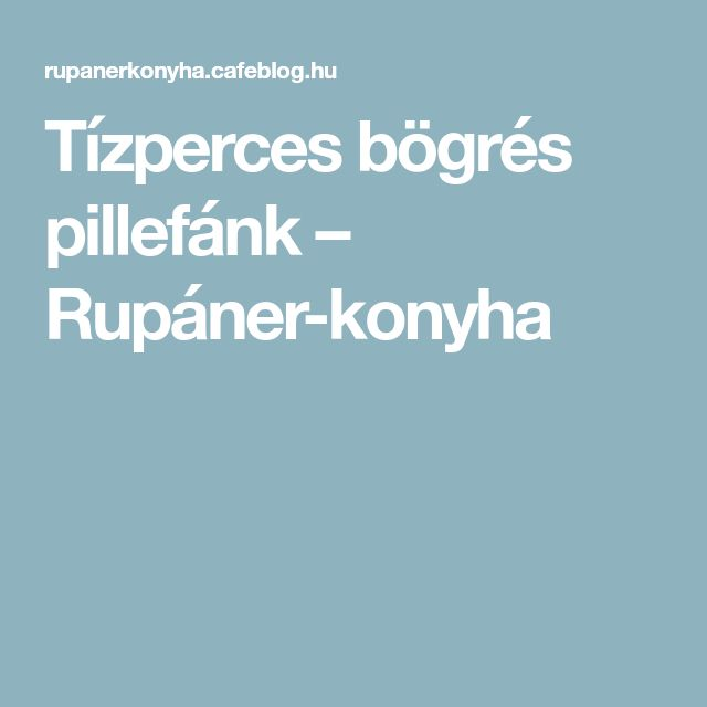 Tízperces bögrés pillefánk – Rupáner-konyha