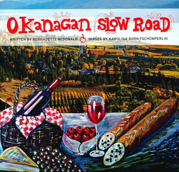 A guide to tasting and drinking your way through the Okanagan.