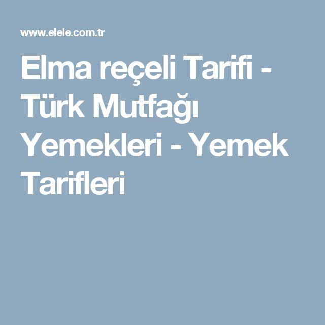Elma reçeli Tarifi - Türk Mutfağı Yemekleri - Yemek Tarifleri