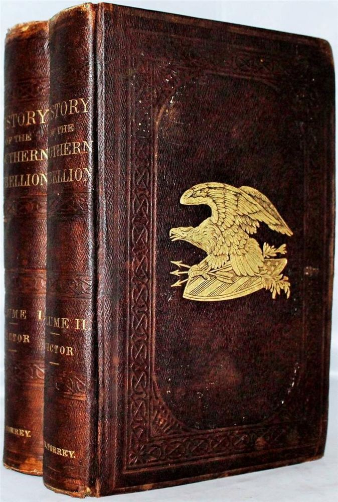 Rare 1863 1sted The History Of The Southern Rebellion