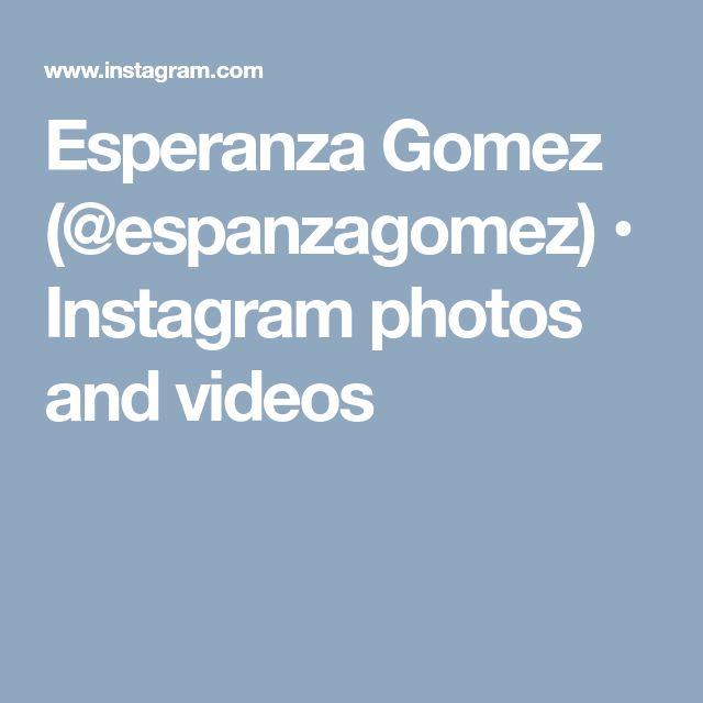 Esperanza Gomez (@espanzagomez) • Instagram photos and videos