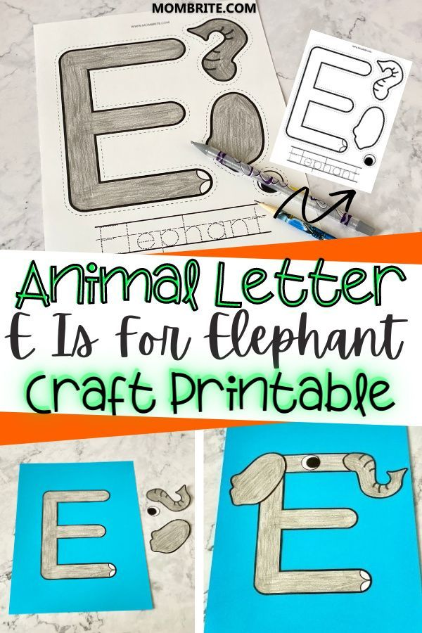 Letter E Craft E Is For Elephant Free Printable Template In 2021 Letter E Craft E Craft Letter A Crafts