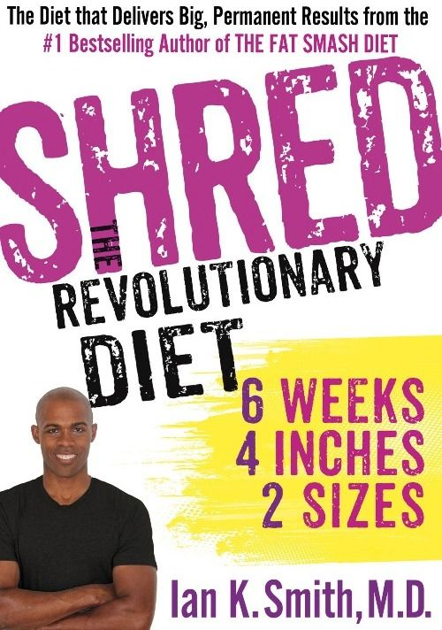 The Shred Diet Plan by Dr. Ian K. Smith is every dieter's dream come true. It solves all your dilemmas, all your questions and queries: How to lose extra weight? How to work through those frustrating times, and what you.