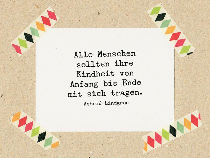 Sprüche & Slogans - Zitat Lindgren: Kindheit mit sich tragen / Stempel - ein… (Mix Kids)