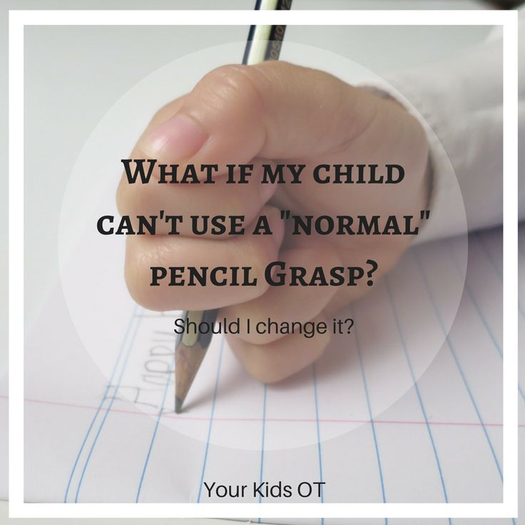 """What if my child can't use a """"normal"""" pencil grasp? Should I change it? Your Kids OT"""