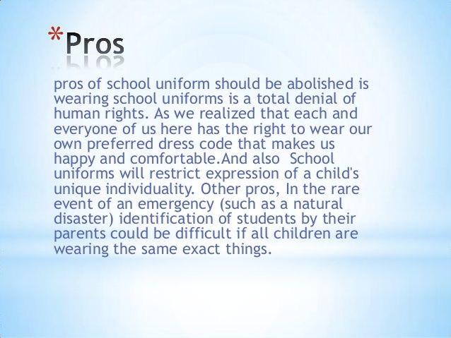 persuasive essay on why we shouldnt wear school uniforms Abe's amazing portfolio to wear to school and not have to wear the same outfit 180 days a year here are some reasons why i think schools shouldn't have uniforms.