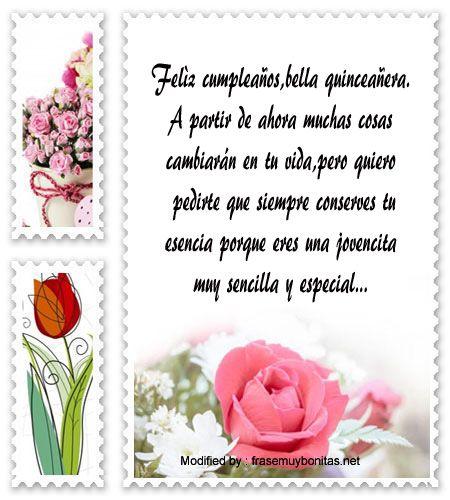 palabras para saludar a quinceañera,saludos para quinceañera para facebook:  http://www.frasesmuybonitas.net/mensajes-de-quinceanera-para-facebook/