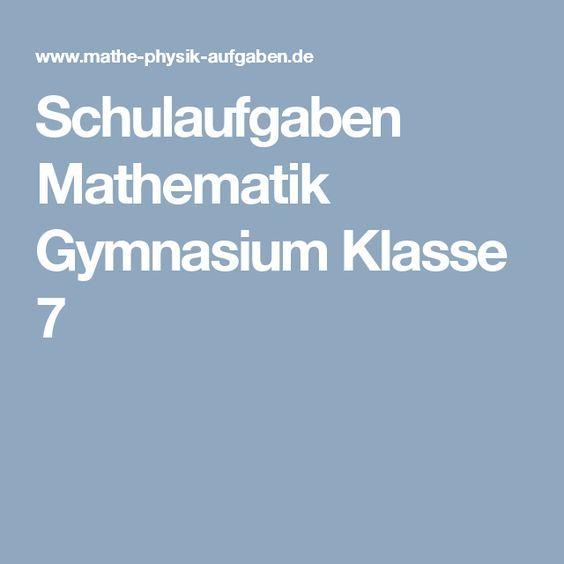Schulaufgaben Mathematik Gymnasium Klasse 7