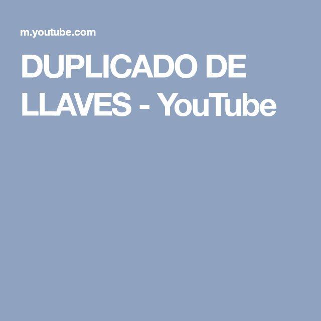 DUPLICADO DE LLAVES - YouTube