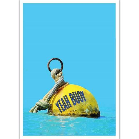 Card - Yeah Buoy | NZ New Zealand - Buy Online - Gift Ideas for Christmas, Birthday & Anniversary | The Red Dog Gift Shop | Motueka, Nelson