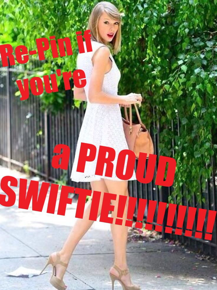IM A PROUD SWIFTIE!!!!!!❤❤❤❤❤