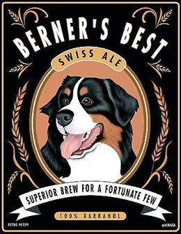 bernese mountain dog - Berner's Best Ale - Bernese Mountain Dog Art Print