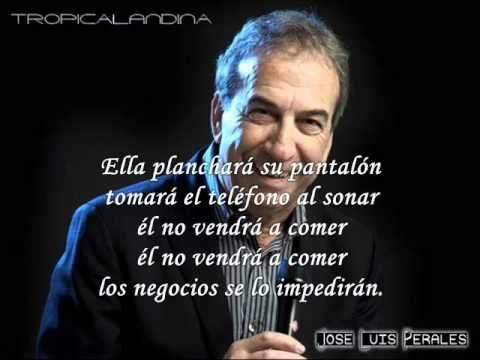 JOSE LUIS PERALES ELLA Y EL  (LETRA)