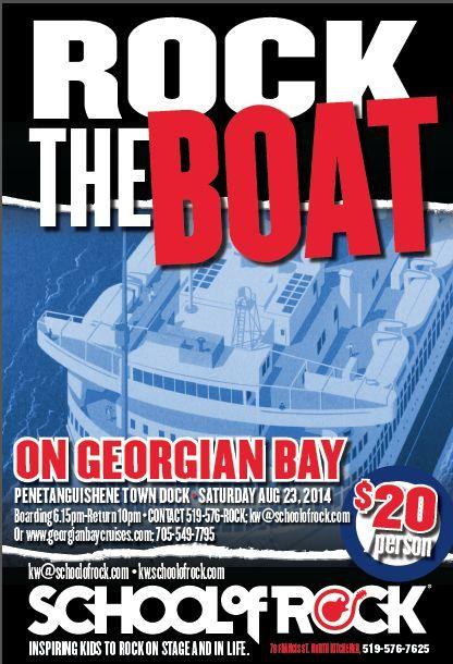 Rock the Boat - August 23, 2014  School of Rock Kitchener-Waterloo's first Rockin' Boat Cruise!