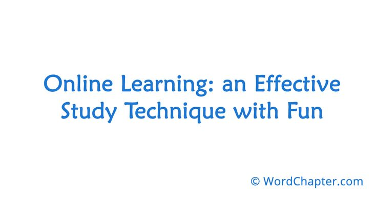 Online Learning: an Effective Study Technique with Fun | Online Degrees