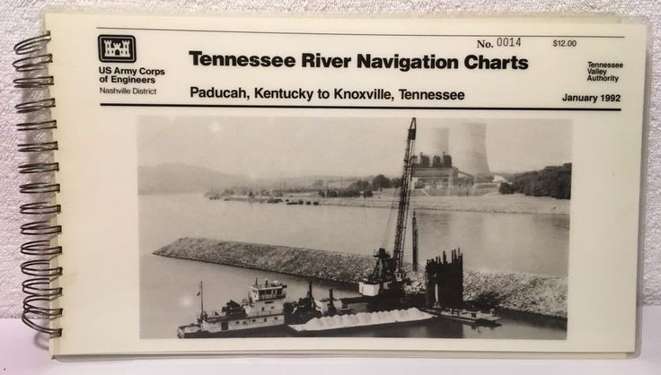TVA Tennessee River Navigation Charts: Paducah, Kentucky to Knoxville 1992