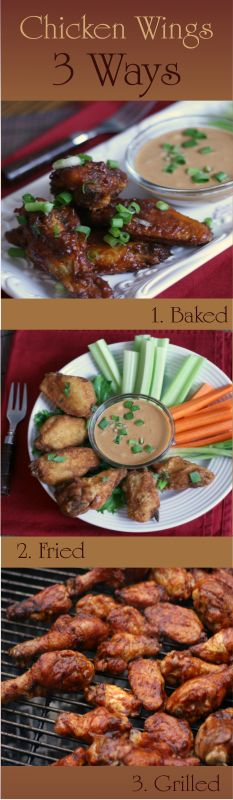 3 Ways to Cook Chicken Wings - Baked, Fried and Grilled. Great way to feed a crowd! Football party recipes!