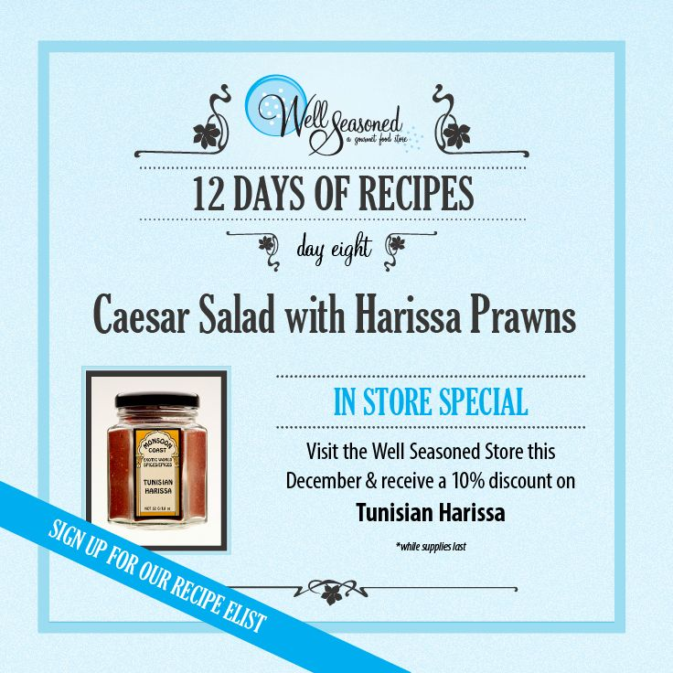 Day 8 of our #ws12days of Recipes went out today: Caesar Salad with Harissa Prawns ft. Monsoon Coast Tunisian Harissa  Go simple and stir some Harissa into whole yogurt or sour cream with chopped mint to create a spicy dip. Perfect for your holiday spread. Pick some up and hide it to your favourite foodie's stocking!  Missed the recipe + feature gift idea? Sign up via any of our 12 days of recipes pages! #cookinggifts #stockingstuffers #gourmetgifts #spicy #tunisiancuisine #nomnomnom
