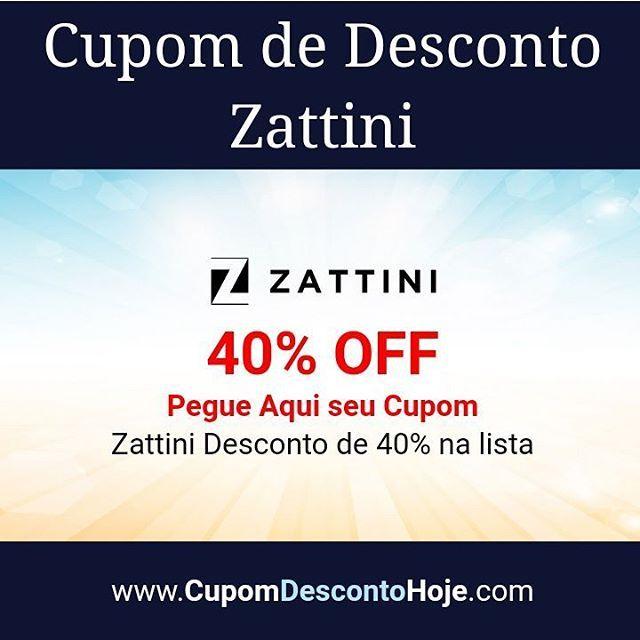 Cupom de Desconto 40% OFF Zattini   Zattini Desconto de 40% na lista    https://www.cupomdescontohoje.com.br/loja/zattini/3988    #zattini #zattini #desconto   #lista   #cupomzattini  #voucherzattini #descontozattini    #zattini #cupomdescontozattini #cupom #cupomdesconto #cupomdescontohoje  #cupomdedesconto #voucher #economize #ofertas #promocao  #promocaododia #love #amo #amazing #adoro  #followme #follow