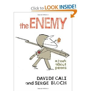Fantastic Anti-War Childrens book, great art by serge bloch.Enemies, Book Worth, David Cali, Peace, Serge Bloch, Picture Books, Kids Book, Children Book, Pictures Book
