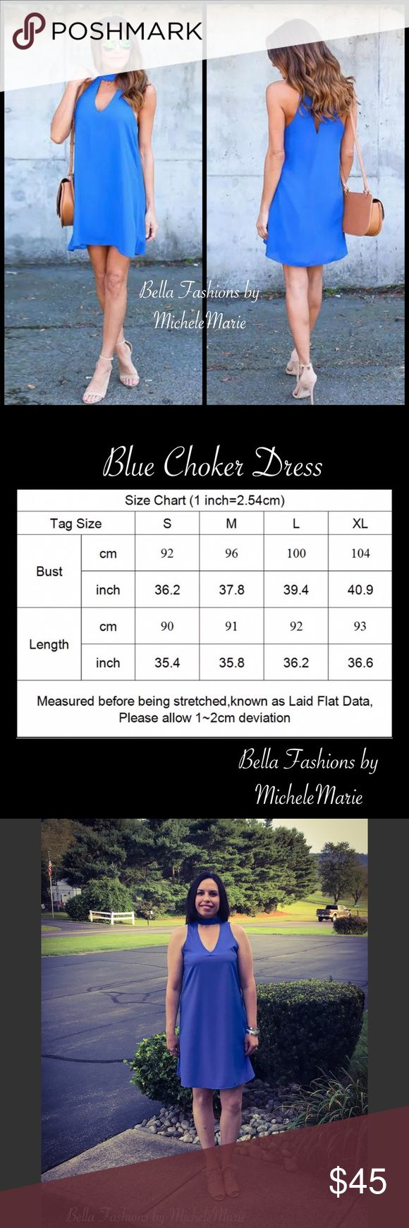 🆕 Blue Chiffon Loose Choker Dress S M Blue Chiffon Loose Choker Dress with two button closures. See size chart in pictures. I'm 5'7, 130 lbs wearing a small. 65% cotton 35% Polyester. No trades. No low ball offers. Bundle to save. Reasonable offers only, please. All my boutique items are great quality. Follow me on FB & INSTAGRAM. Search for Fashion by Bella Boutique. Dresses
