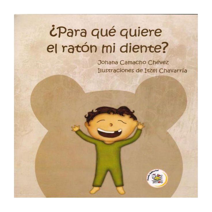 ¿Para qué quiere el ratón mi diente?  La pregunta que todos los niños que están mudando de dientes se hacen. ¿Habrá una respuesta?