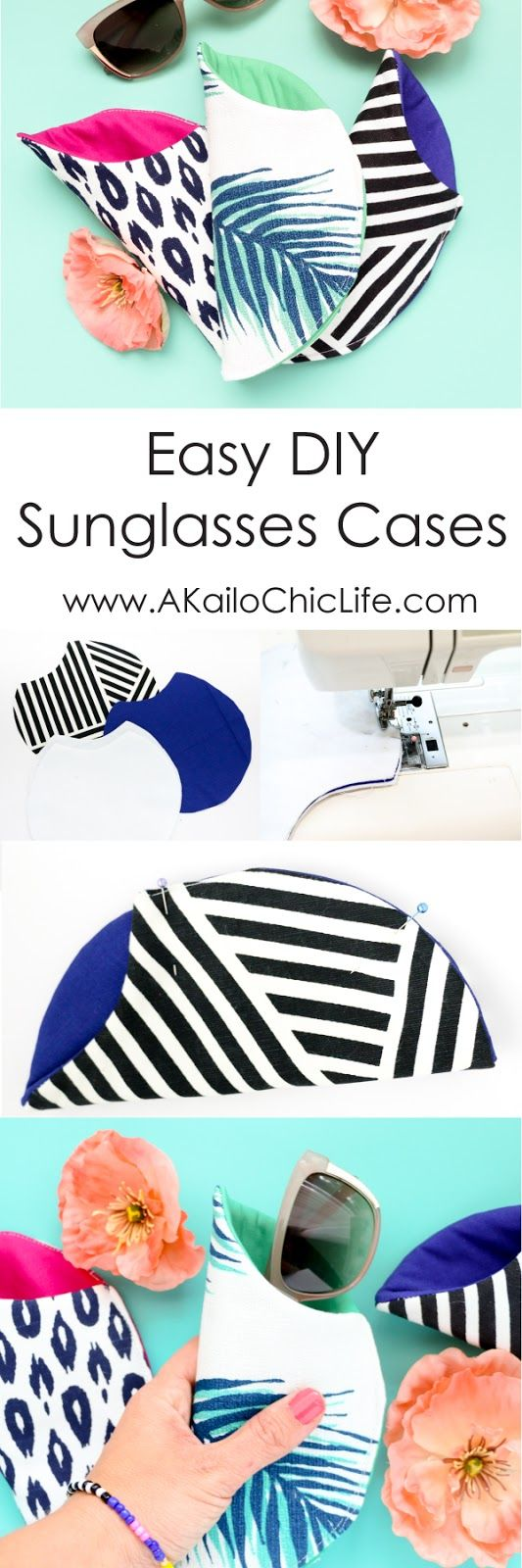 Make easy sunglasses cases in any colors and patterns you please!