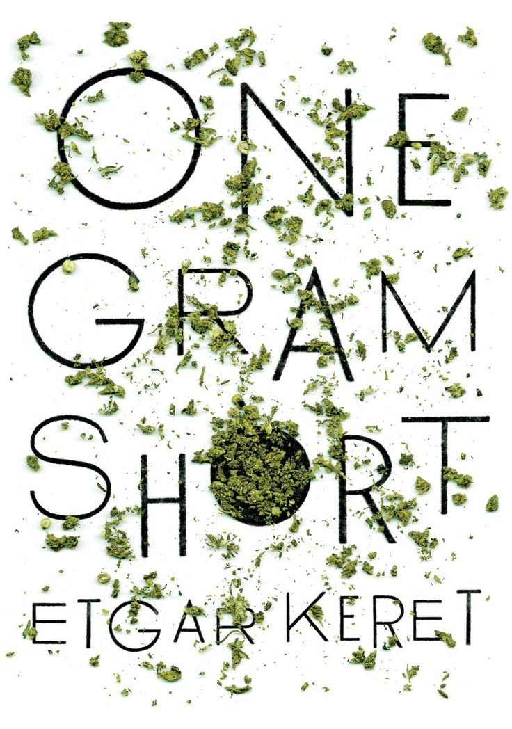 """New fiction by Etgar Keret: """"All I want is a single bud, even a joint, to smoke with a pretty girl who laughs at my jokes."""""""