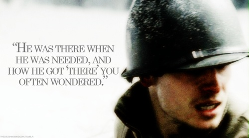 "Band of brothers, Doc roe ""He was there when he was needed, and how he got 'there' you often wondered"""