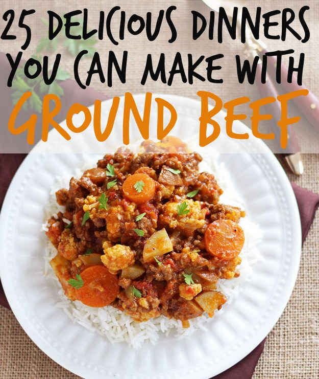 25 Delicious Dinners You Can Make With Ground Beef Or Turkey. Pinning here also because some of the recipes call for turkey.