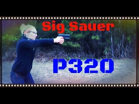 Sig Sauer P320 Striker Fired Handgun Review (HD)